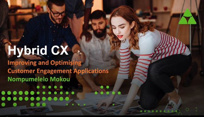 Hybrid CX | Improving and optimising customer engagement applications